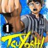 TSUYOSHI 誰も勝てない、アイツには(1) - マンガ(漫画) 丸山恭右(サイコミ×裏少